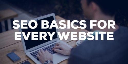 SEO Basics for Every Website