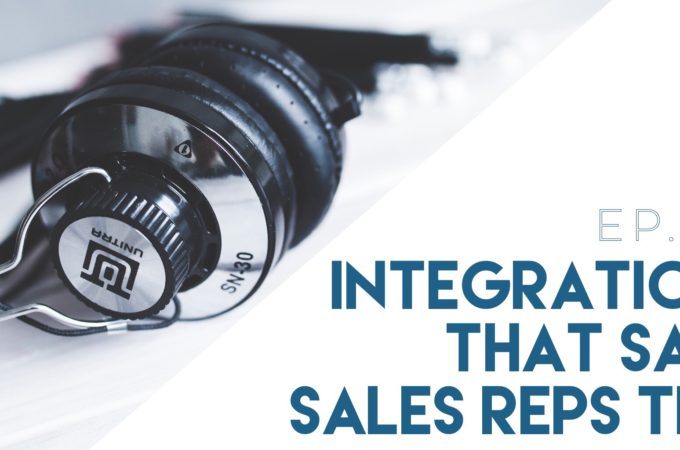integrations that save sales reps time